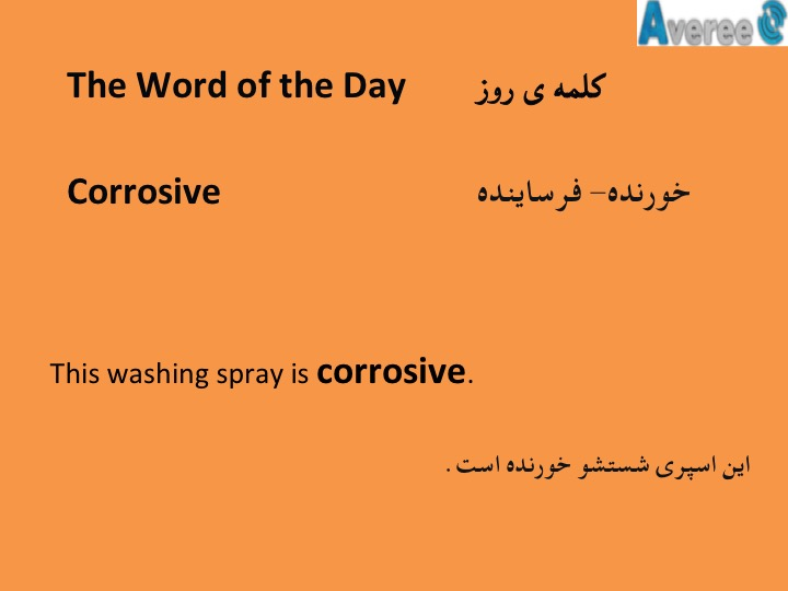 The Word of the Day: Corrosive